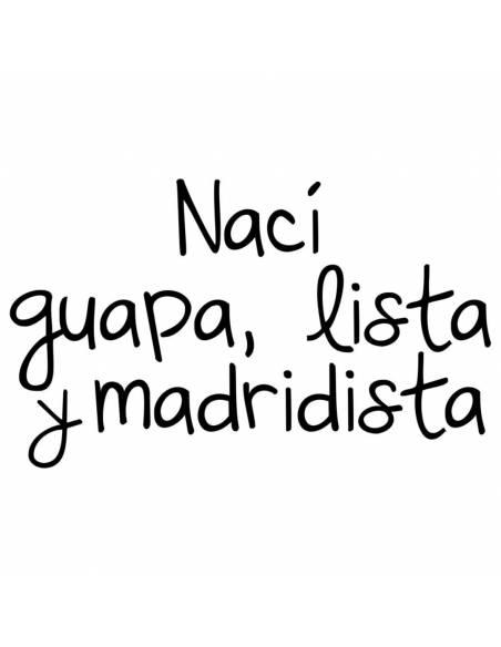 "Chupete con frase ""Nací guapa, lista y madridista"" - Chupetes originales con frases"