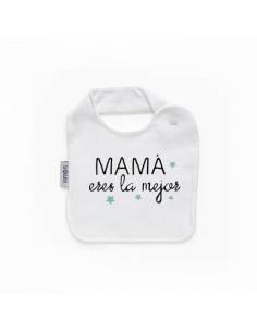 """Babero personilazado """"MAMA eres es la mejor"""""""