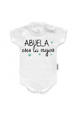 """BODYS BEBÉ PERSONALIZADOS - Body bebé personalizado FRASE """"Abuela eres la mejor"""""""