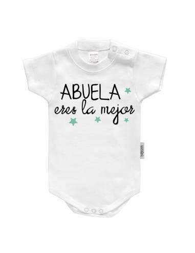 """Body bebé personalizado FRASE """"Abuela eres la mejor"""" - Bodys bebé personalizados"""