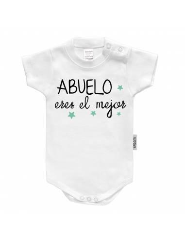 """Body bebé personalizado FRASE """"Abuelo eres el mejor"""" - Bodys bebé personalizados"""