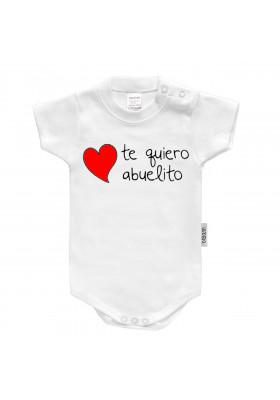 """BODYS BEBÉ PERSONALIZADOS - Body bebé personalizado FRASE """"Te quiero abuelito"""""""