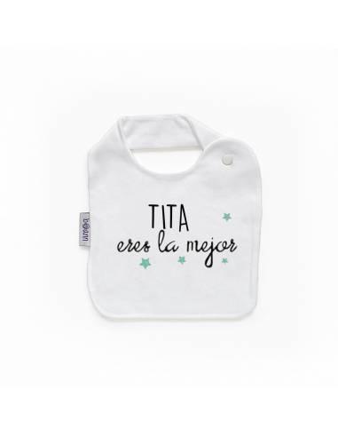 Babero personilazado TITA eres la mejor - Baberos personalizados divertidos