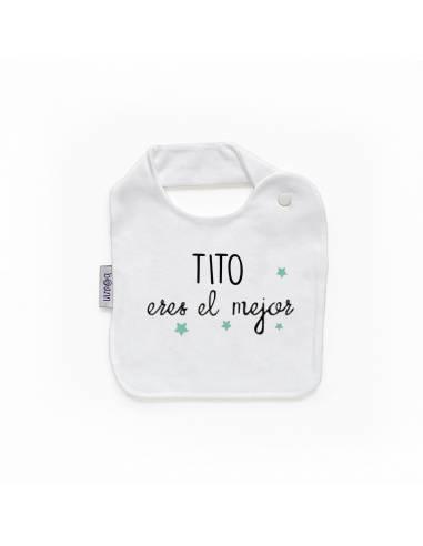 Babero personilazado TITO eres el mejor - Baberos personalizados divertidos