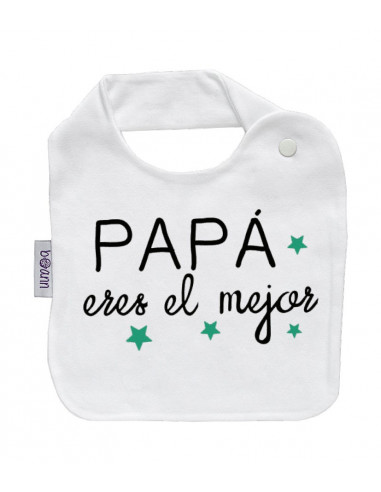 """Babero personilazado """"Papá eres el mejor"""" - Baberos personalizados divertidos"""