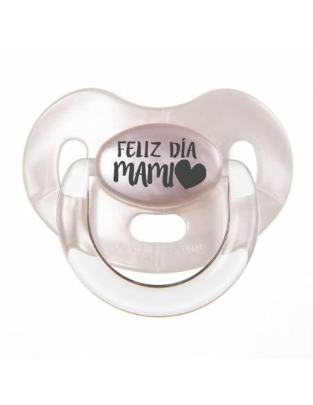 Chupete día de la madre: Feliz día mami - Chupetes originales con frases