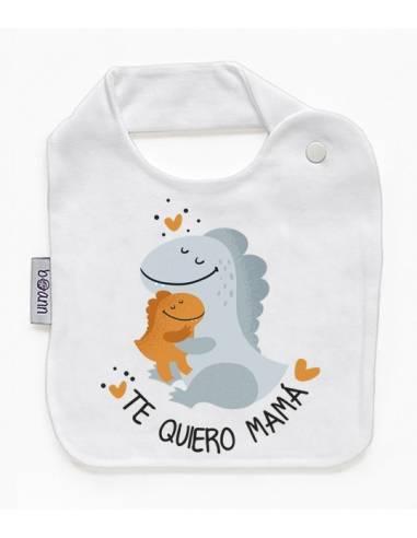 Babero personilazado dia de la madre: te quiero mamá dinos - Baberos personalizados divertidos
